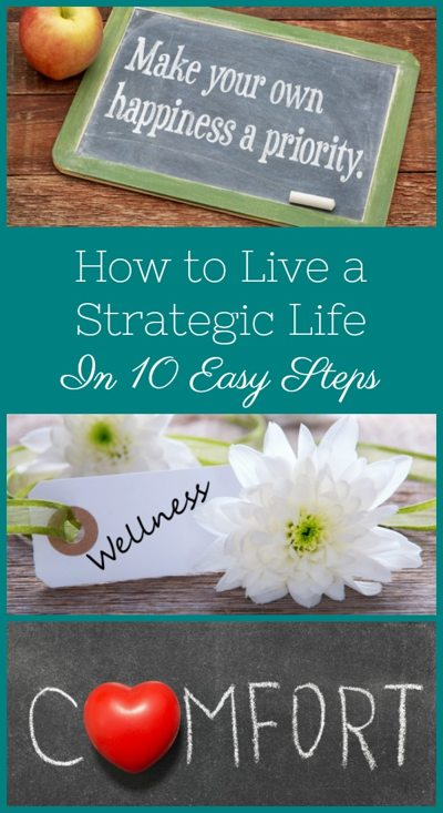 How to Live a Strategic Life in 10 Easy Steps