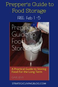 Get the Prepper's Guide to Food Storage by Gaye Levy for Free