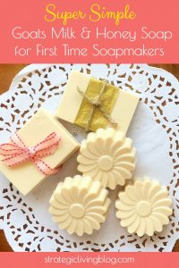 Super Simple Goats Milk & Honey Soap for First Time Soapmakers