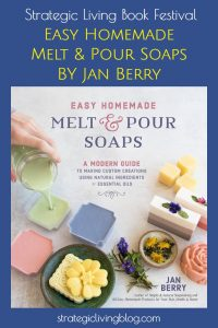 Easy Homemade Melt and Pour Soaps | Strategic Living Blog