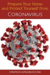 Prepare Your Home and Protect Yourself from Coronavirus